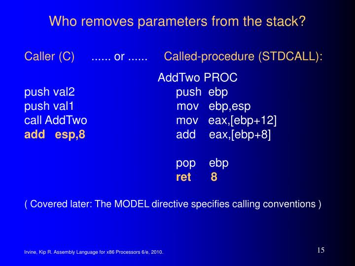 Who removes parameters from the stack?