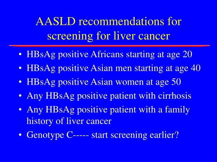 AASLD recommendations for screening for liver cancer