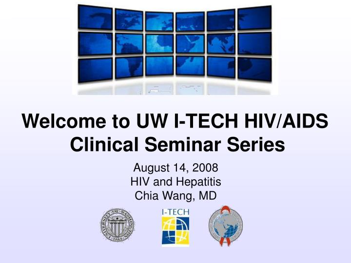 August 14 2008 hiv and hepatitis chia wang md