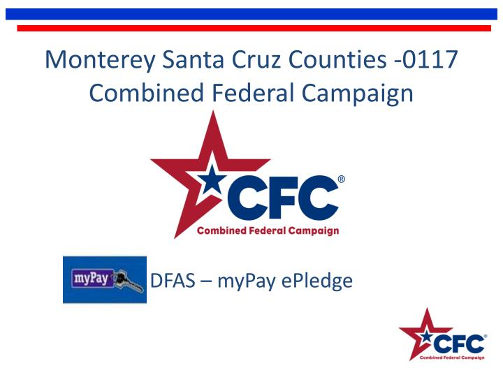 Monterey santa cruz counties 0117 combined federal campaign