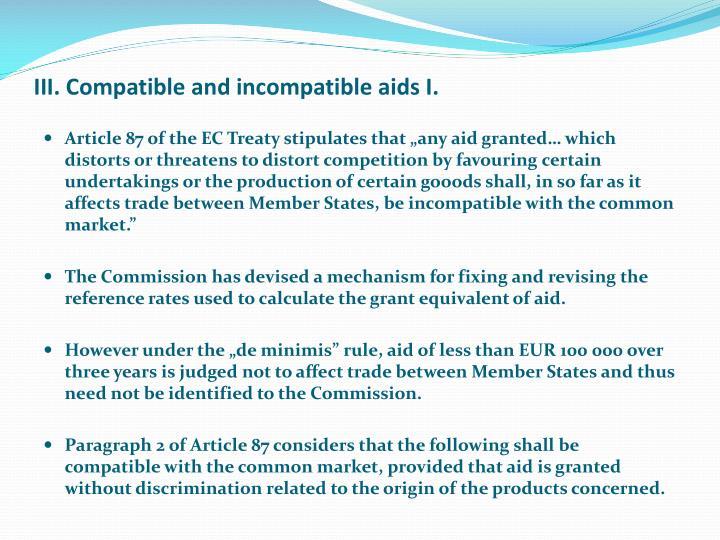 III. Compatible and incompatible aids I.