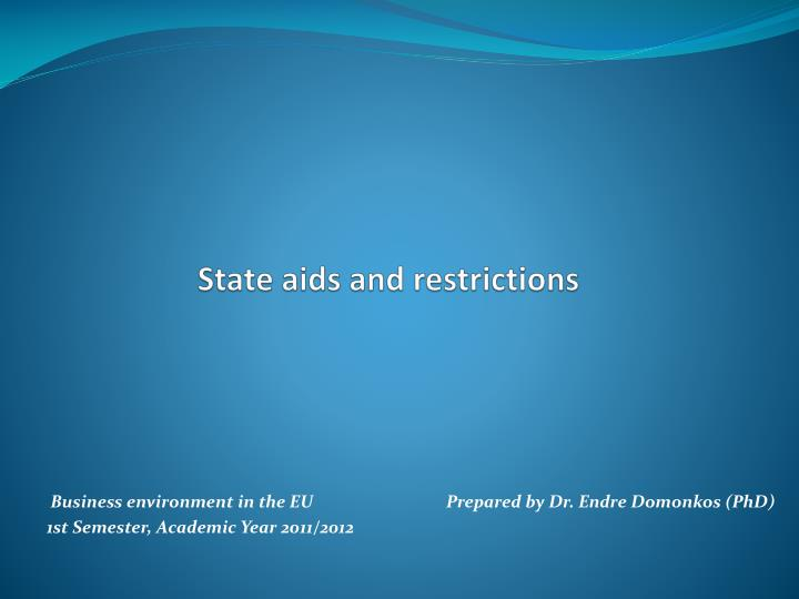 State aids and restrictions