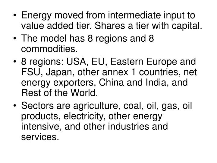 Energy moved from intermediate input to value added tier. Shares a tier with capital.