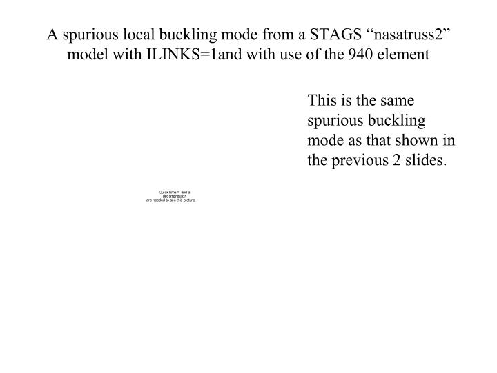 "A spurious local buckling mode from a STAGS ""nasatruss2"" model with ILINKS=1and with use of the 940 element"