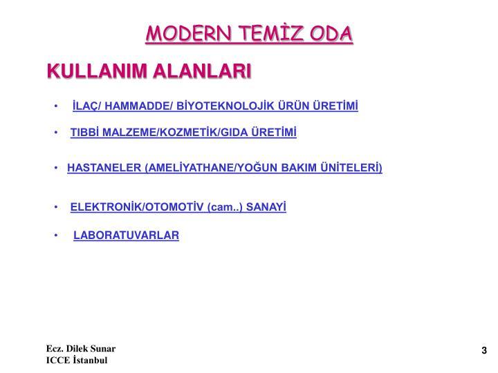 MODERN TEMİZ ODA