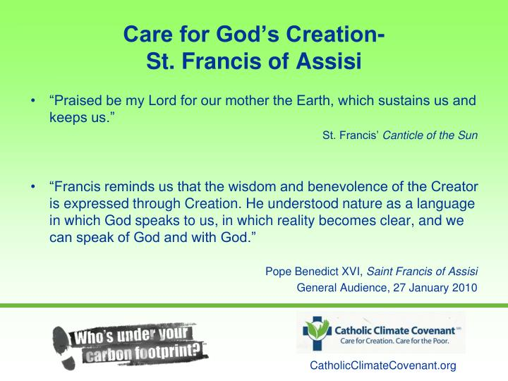 Care for God's Creation-                         St. Francis of Assisi