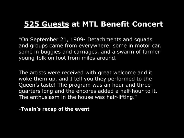 525 Guests