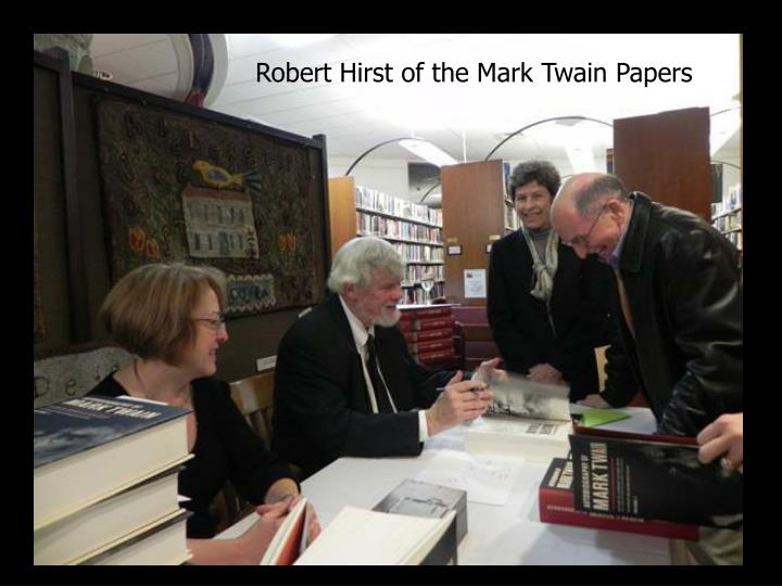 Robert Hirst of the Mark Twain Papers