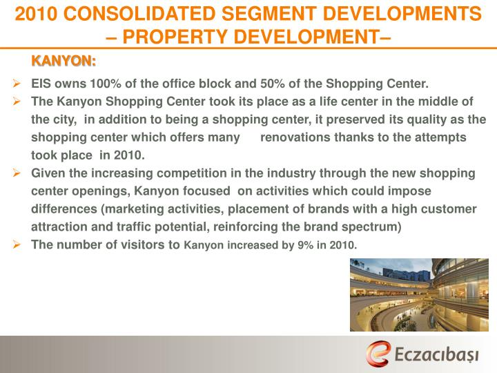 2010 CONSOLIDATED SEGMENT DEVELOPMENTS