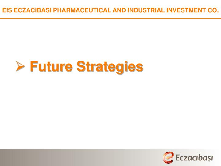 EIS ECZACIBASI PHARMACEUTICAL AND INDUSTRIAL INVESTMENT CO