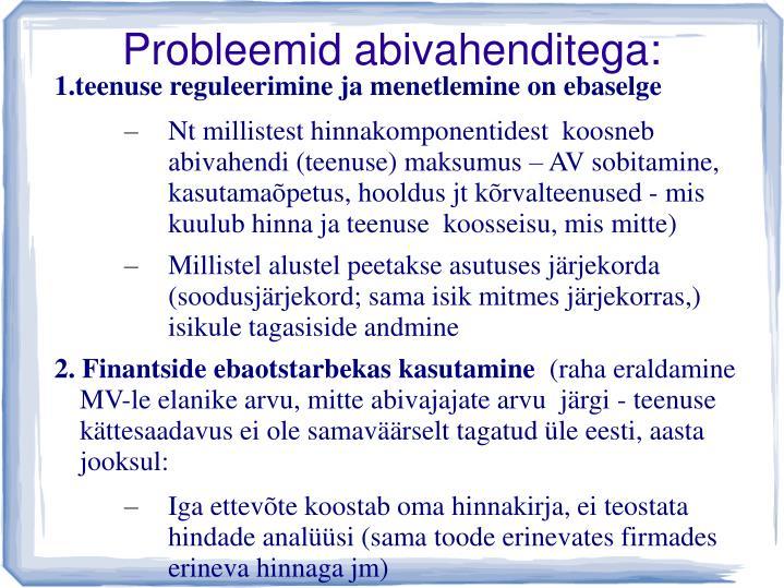 Probleemid abivahenditega: