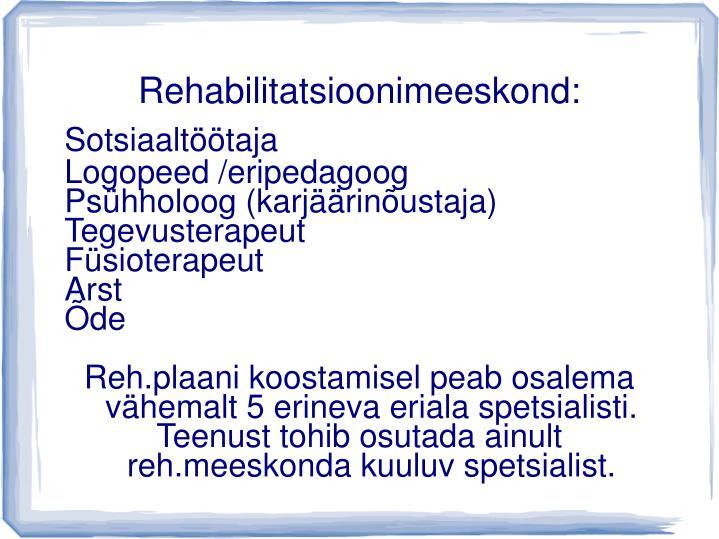Rehabilitatsioonimeeskond: