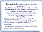 rehabilitatsiooniteenuse taotlemise protsess