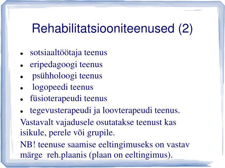 Rehabilitatsiooniteenused (2)
