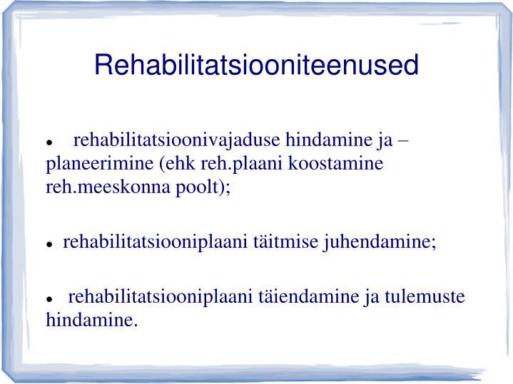 Rehabilitatsiooniteenused