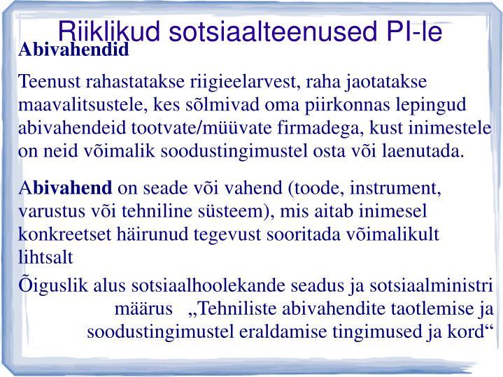 Riiklikud sotsiaalteenused PI-le