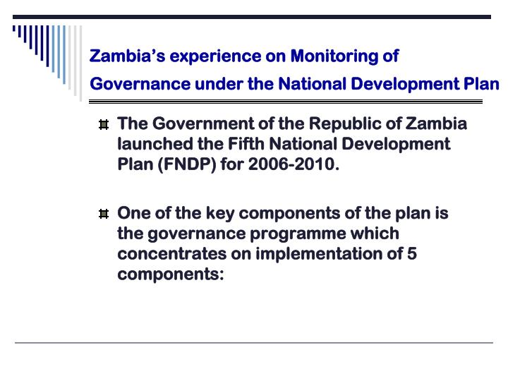 Zambia's experience on Monitoring of Governance under the National Development Plan