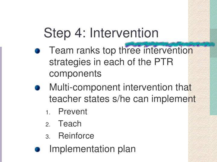 Step 4: Intervention