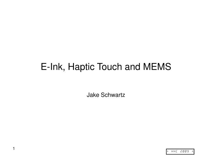 E ink haptic touch and mems
