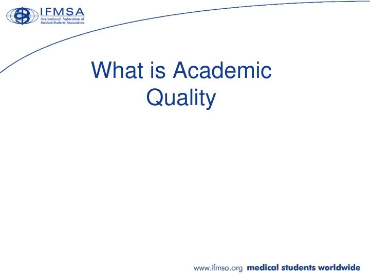 What is Academic Quality