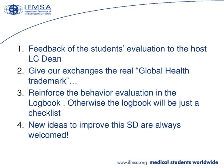 Feedback of the students' evaluation to the host LC Dean