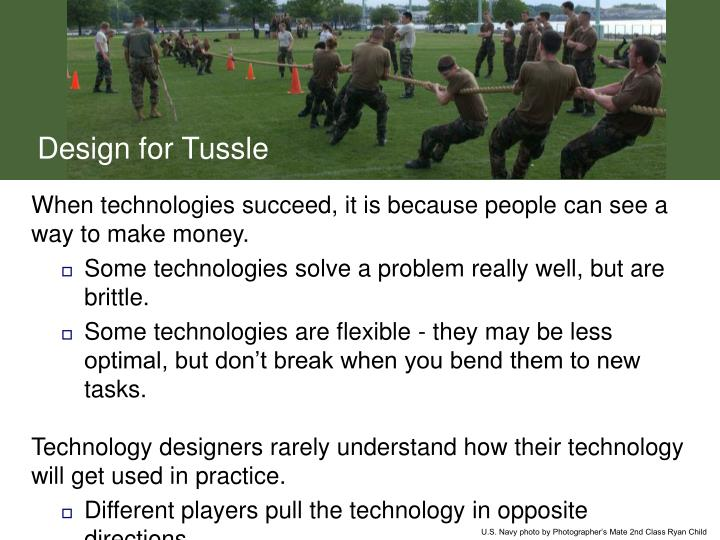 Design for Tussle