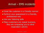 arrival ems incidents