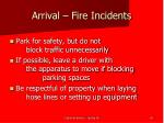 arrival fire incidents