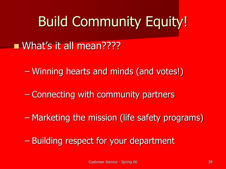 Build Community Equity!