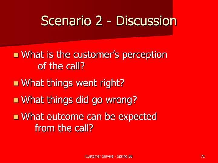 Scenario 2 - Discussion