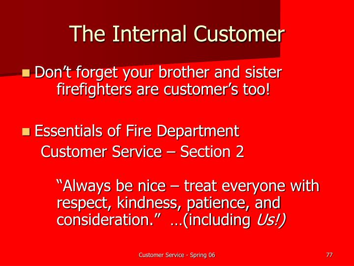 The Internal Customer
