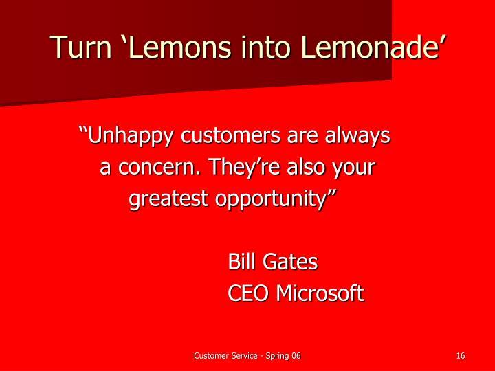 Turn 'Lemons into Lemonade'