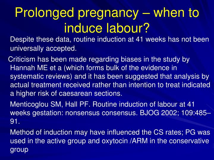 Prolonged pregnancy – when to induce labour?