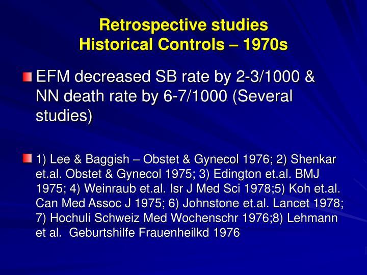 Retrospective studies