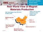 real world view of magnet materials production