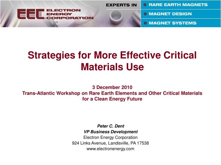 Strategies for More Effective Critical Materials Use