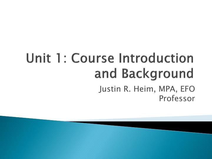 Unit 1 course introduction and background