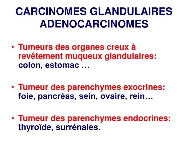 CARCINOMES GLANDULAIRES