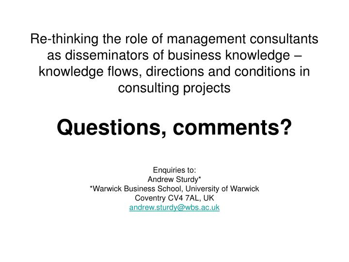 Re-thinking the role of management consultants as disseminators of business knowledge – knowledge flows, directions and conditions in consulting projects