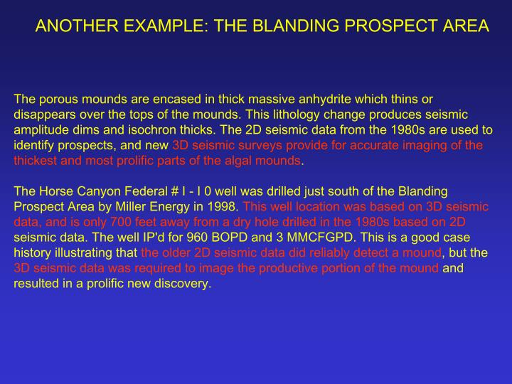ANOTHER EXAMPLE: THE BLANDING PROSPECT AREA