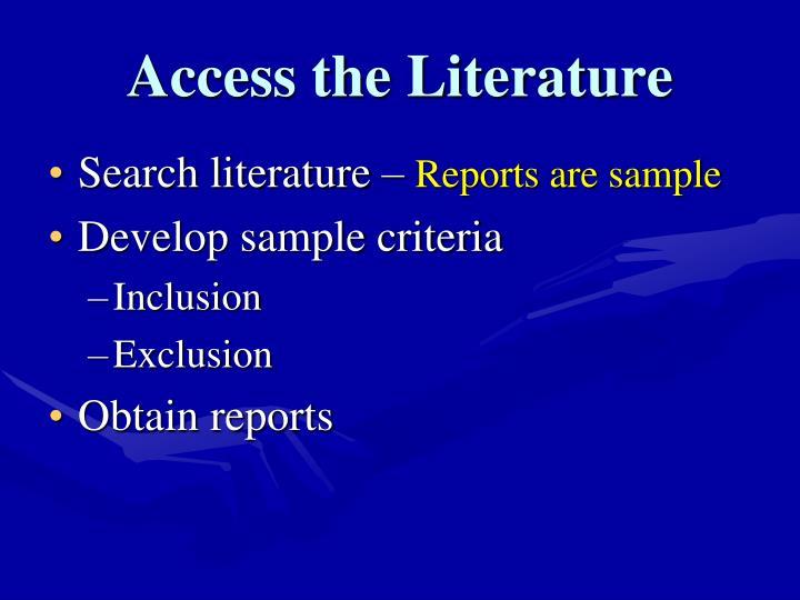 Access the Literature