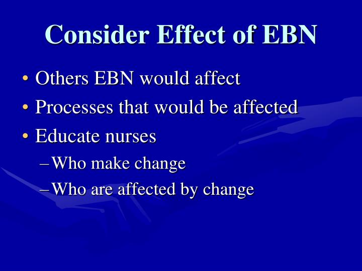 Consider Effect of EBN