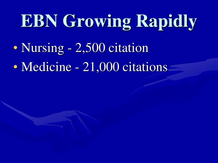 EBN Growing Rapidly