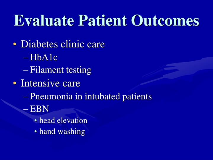 Evaluate Patient Outcomes