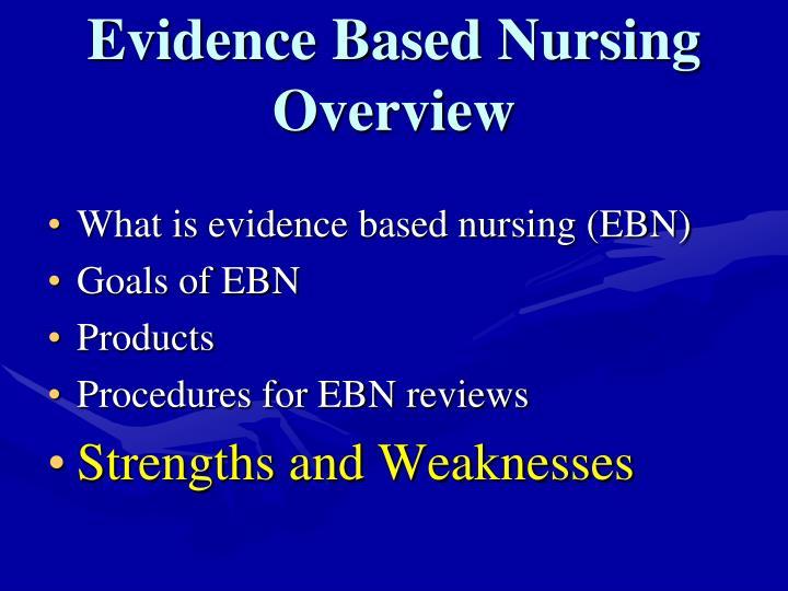 Evidence Based Nursing Overview