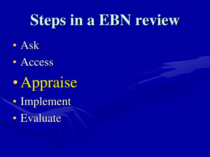 Steps in a EBN review