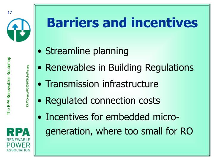 Barriers and incentives