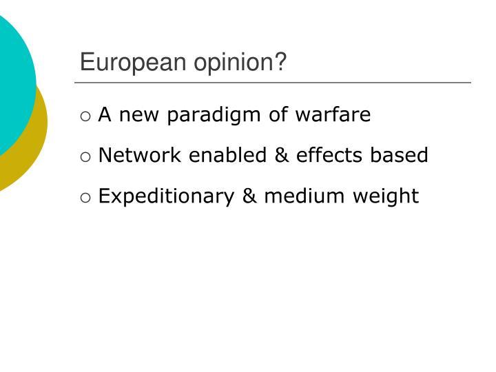 European opinion?