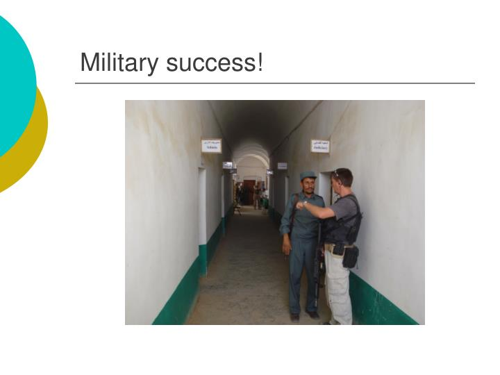 Military success!
