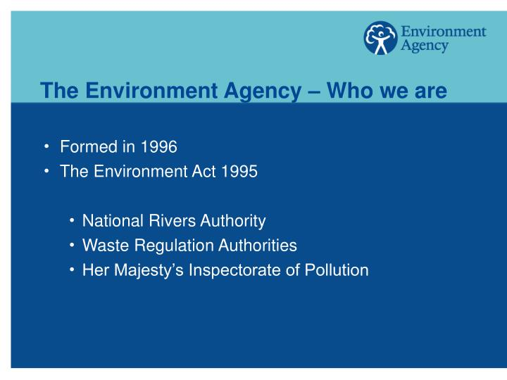 The environment agency who we are